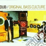 ORIGINAL BASS CULTURE cd musicale di ARTISTI VARI