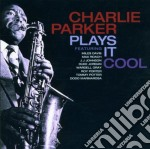Plays it cool cd musicale di Charlie Parker