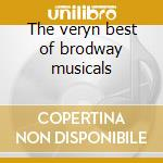 The veryn best of brodway musicals cd musicale di Orchestra Piccadilly