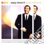 Andy Williams - Easy Does It cd musicale di Andy Williams