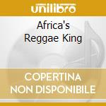 AFRICA'S REGGAE KING cd musicale di DUBE LUCKY