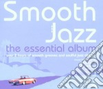 SMOOTH JAZZ/ESSENTIAL ALBUM 2CD cd musicale di ARTISTI VARI
