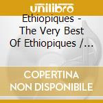 The very best of cd musicale di Ethiopiques
