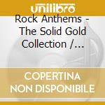 Rock anthems cd musicale di Artisti Vari