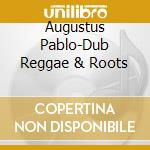 The melodica kings cd musicale di Augustus Pablo