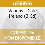 Caf� ireland cd musicale di Artisti Vari