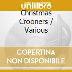 Christmas crooners cd musicale