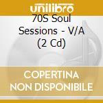 Soul sessions cd musicale di Artisti Vari
