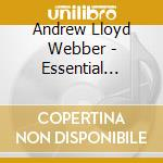 The essential songs of cd musicale di Webber andrew lloyd