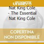 THE ESSENTIAL cd musicale di KING COLE NAT