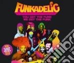 You got the funk we got the funk cd musicale di Funkadelic