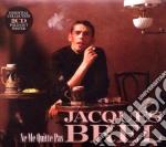 Ne me quitte pas cd musicale di Jacques Brel