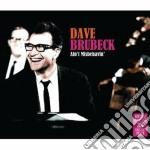Ain't misbehavin' cd musicale di Dave Brubeck