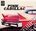 Pink cadillac cd musicale di Artisti Vari