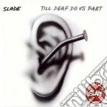 Till deaf do us part cd musicale di Salde
