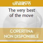 The very best of the move cd musicale di The Move