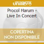 IN CONCERT WITH LONDON S.O.               cd musicale di Harum Procol