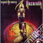 Expect no mercy cd musicale di Nazareth