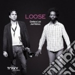 Lusi / Holmes - Loose cd musicale di Holme Lusi gianluca