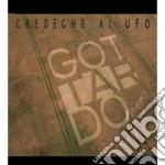 Credeghe ai ufo cd musicale di Project Gottardo