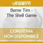 Berne Tim - The Shell Game cd musicale di Tim berne feat.c.tab