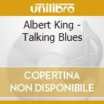 TALKIN'BLUES cd musicale di KING ALBERT