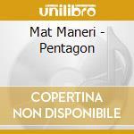 Pentagon cd musicale di Mat Maneri