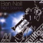 Ben Neill - Night Science cd musicale di NEILL BEN