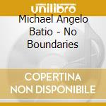 NO BOUNDARIES cd musicale di ANGELO MICHAEL