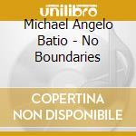 NO BOUNDARIES cd musicale di ANGELO MICHAEL