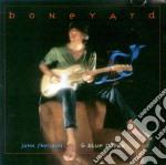 John Sheldon & Blue Streak - Boneyard cd musicale di John sheldon & blue streak