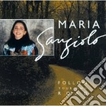 Maria Sangiolo - Follow Your Own Road cd musicale di Sangiolo Maria