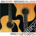 Ring some changes - cd musicale di Jim henry & brooks williams