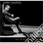 TEN THOUSAND MORNING cd musicale di MULVEY PETER