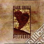 Mark Erelli - Delivered cd musicale di Mark Erelli