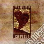 Delivered cd musicale di Mark Erelli