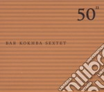 #11 - 50TH BIRTHDAY CELEBRATION           cd musicale di BAR KOKHBA SEXTET