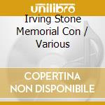 Various Artists - Irving Stone Memorial Con cd musicale di Artisti Vari