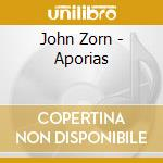 APORIAS: REQUIA FOR PIANO AND ORCHESTRA   cd musicale di John Zorn