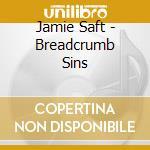 BREADCRUMB SINS                           cd musicale di Jamie Saft
