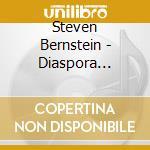 DIASPORA HOLLYWOOD                        cd musicale di Steve Bernstein