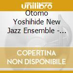 Otomo Yoshihide New Jazz Ensemble - Dreams cd musicale di OTOMO YOSHIHIDE