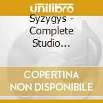 Syzygys - Complete Studio Recordings cd musicale di SYZYGYS