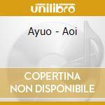 Ayuo - Aoi cd musicale di AYUO
