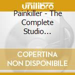 COLLECTED WORKS                           cd musicale di PAINKILLER