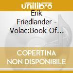 VOLAC - BOOK OF ANGELS VOL. 8             cd musicale di John Zorn