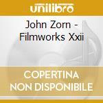 FILMWORKS XXII - THE LAST SUPPER          cd musicale di John Zorn