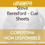 CUE SHEETS                                cd musicale di Steve Beresford