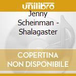 SCHALAGASTER                              cd musicale di Jenny Scheinman