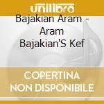 Aram bajakian's kef cd musicale di Aram Bajakian